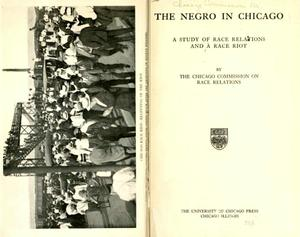 Frontispiece, The Negro in Chicago: A Study of Race Relations and a Race Riot, published December 1922 by the Chicago Commission on Race Relations