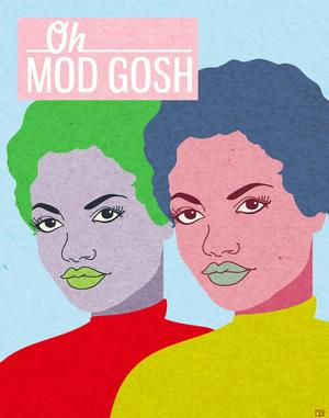 Art from Spring 2013 issue:Tabitha Brown. Oh Mod Gosh, digital illustration inspired by vintage fashion and teen magazines