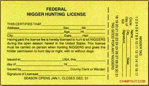 License to hunt and kill niggers