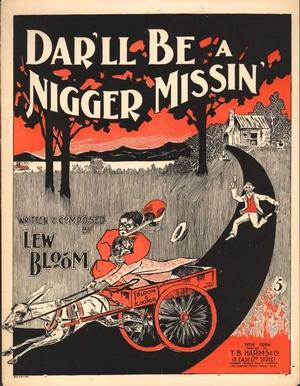 Nigger songs were a big craze