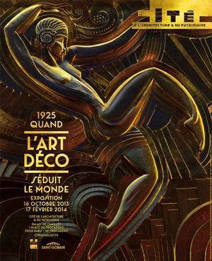 2014 exhibition in Paris, When Art Deco Dazzled The World, revisited the 1925 decorative arts fair