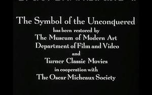 Opening film slate of Oscar Micheaux's Symbol of the Unconquered (1920)