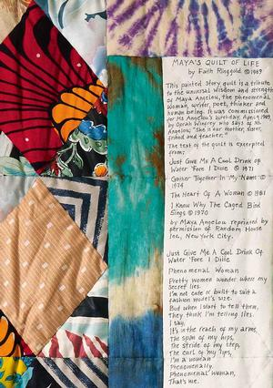Detail from Maya's Quilt of Life. The text in the quilt is the artist's statement and excerpts from Angelou's books